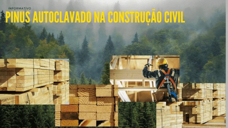 Pinus autoclavado na construção civil